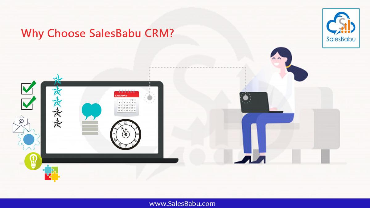 Why Choose SalesBabu CRM?